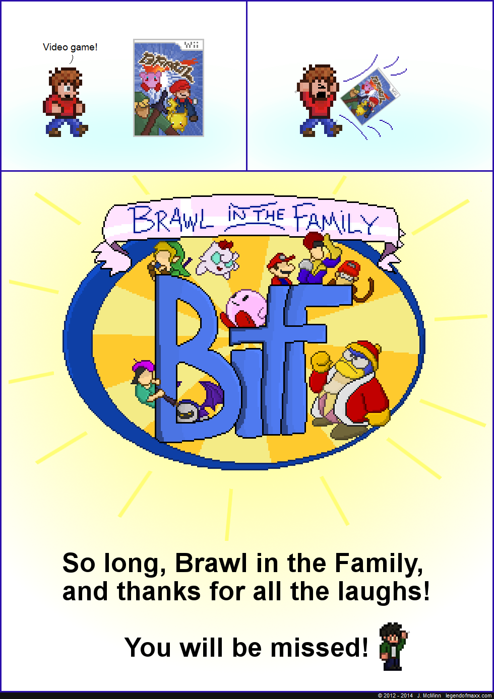 Farewell, Brawl in the Family!